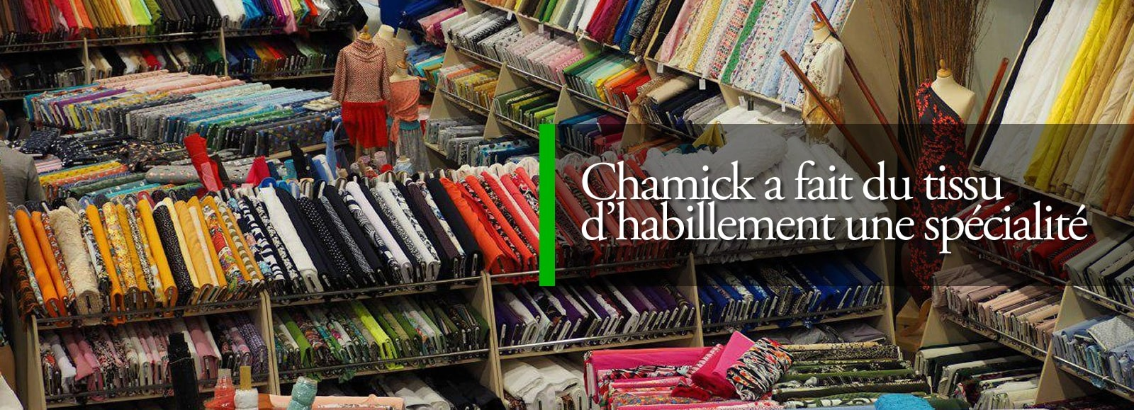 Habillement Chamick